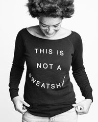 This is Not a Sweatshirt - do good shop ethical gifts