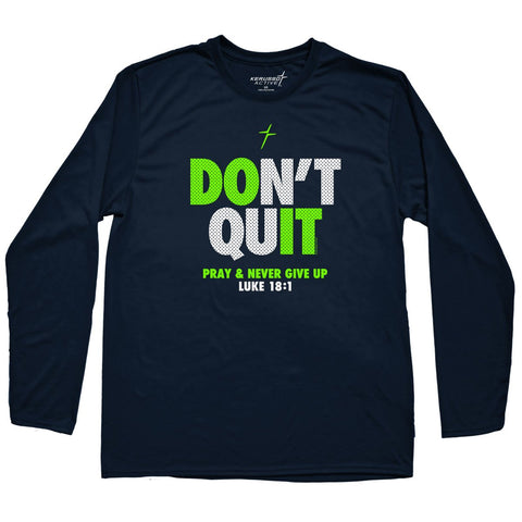 Kerusso Active Don't Quit Mens Long Sleeve T-shirt ™