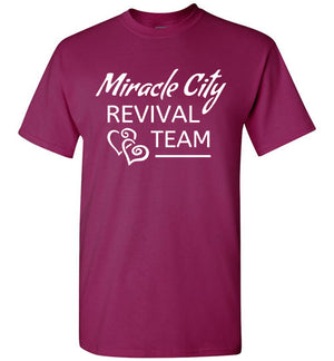 Miracle City Revival Team, Front Print T-Shirt - 12 Colors