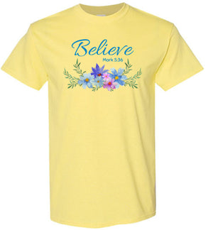 Believe, Front Print T-Shirt, 12 Colors