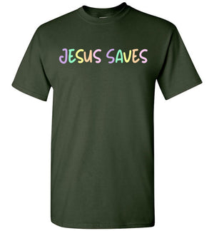 Jesus Saves, Short Sleeve T-Shirt, 5 Colors