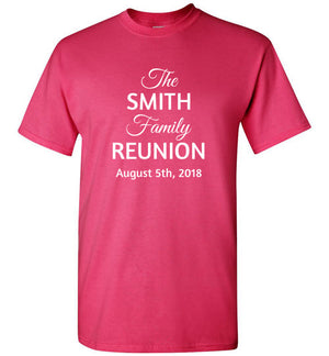 Family Reunion Style 2, Front Print T-Shirt, We'll Add Your Name & Date, 12 Colors