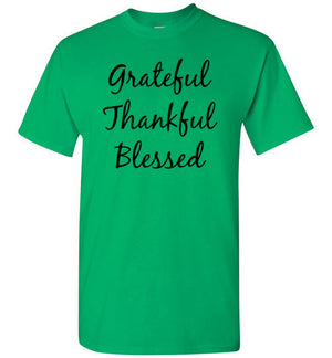 Grateful Thankful Blessed, Front Print T-Shirt - 8 Colors (also in Youth sizes)