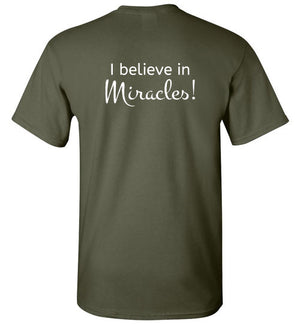 Miracle City Logo, I Believe in Miracles, Front & Back Print T-Shirt - 12 Colors