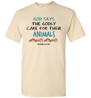 Godly Care for Animals, Front Print T-Shirt, 10 Colors