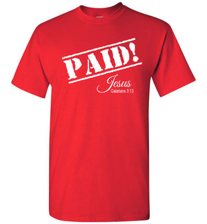 Paid! Jesus, Galatians 3:13, Short Sleeve T-Shirt, Front Print, 12 Colors