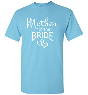 Wedding Style 5, Mother of the Bride, Front Print T-Shirt, 12 Colors