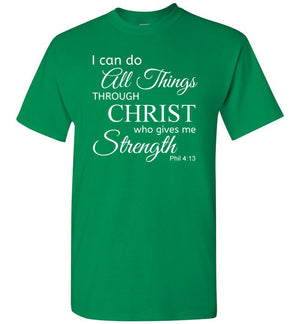 I Can Do All Things, Philippians 4:13, Short Sleeve T-Shirt, Front Print, 12 Colors