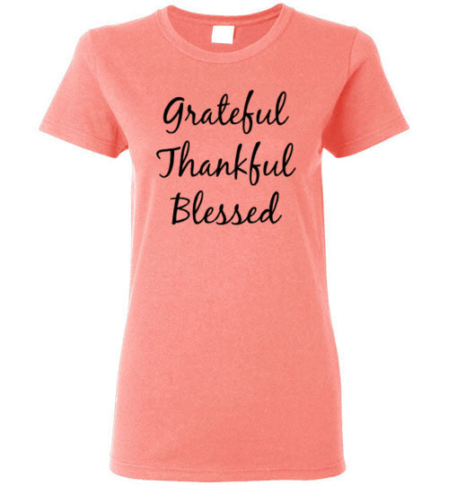 Ladies Fitted Short Sleeve T-Shirt - Grateful, Thankful, Blessed - 8 Colors