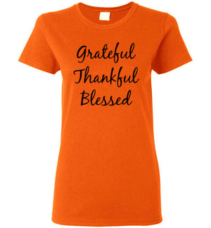 Grateful Thankful Blessed, Front Print Ladies Fitted T-Shirt - 12 Colors
