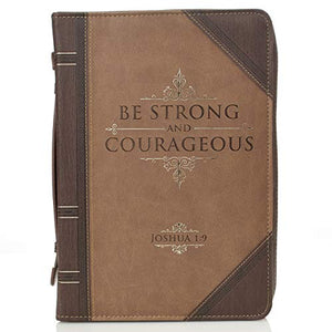 Bible Cover, Be Strong and Courageous, Joshua 1:9, Two Sizes, Brown
