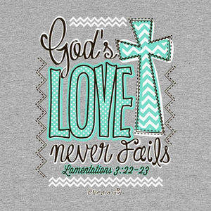 Love Never Fails, Front/Back Print, Ladies T-Shirt
