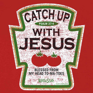 Catch Up With Jesus T-Shirt, Toddlers and Kids Sizes