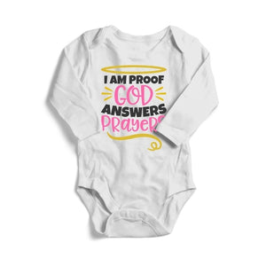 I Am Proof God Answers Prayers, Baby Long Sleeve