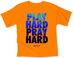 Play Hard Pray Hard, Kids T-Shirt