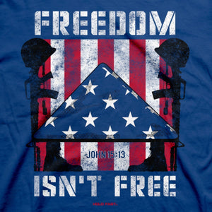 HOLD FAST, Freedom Isn't Free, Adult T-Shirt, Royal Blue