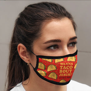 Wanna Taco Bout Jesus, Face Mask, One Size Fits Most Adults, Breathable, Red