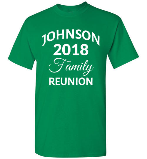 Family Reunion Style 3, Front Print T-Shirt, We'll Add Your Name & Year, 12 Colors