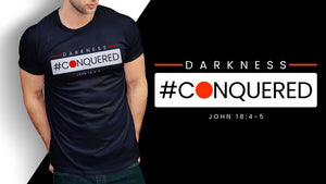 Darkness Conquered, White Design, John 18:4-5, Adult T-Shirt, 12 Colors