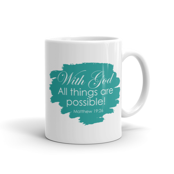 With God All Things Are Possible (Teal), Mug, 11oz or 15oz