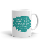 With God All Things Are Possible (Teal), Mug - 11oz or 15oz