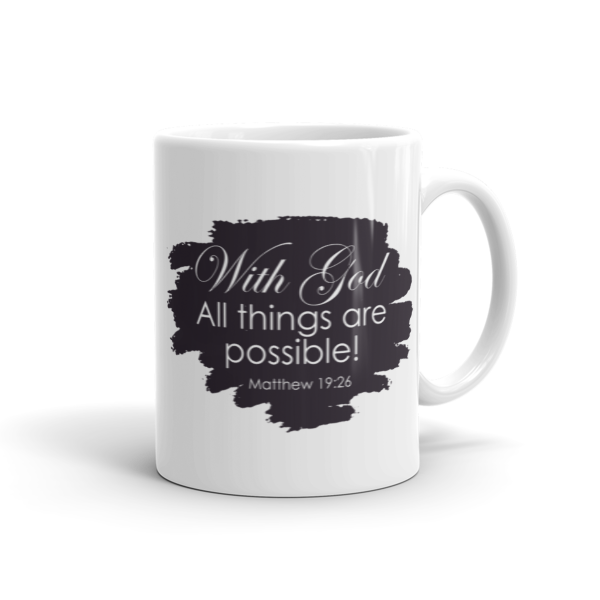 With God All Things Are Possible (Black), Mug, 11oz or 15oz