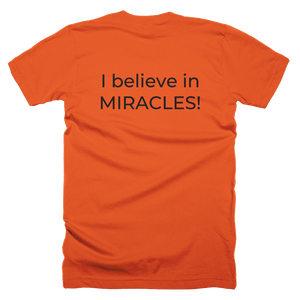 Jesus is My Rock, I Believe in Miracles, Front/Back Print T-Shirt , 10 Colors