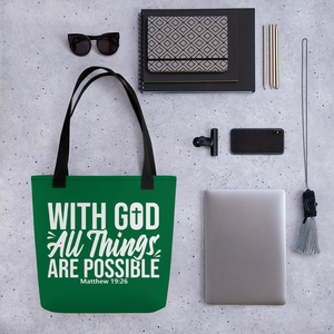 With God All Things Are Possible, Tote Bag, Green 1