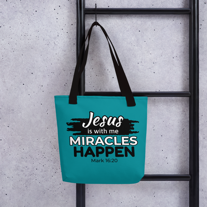Miracles Happen Tote