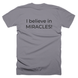 Jesus is My Rock, I Believe in Miracles, Front/Back Print T-Shirt - 10 Colors