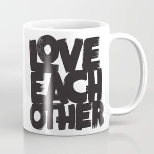Love Each Other Mug, 15oz