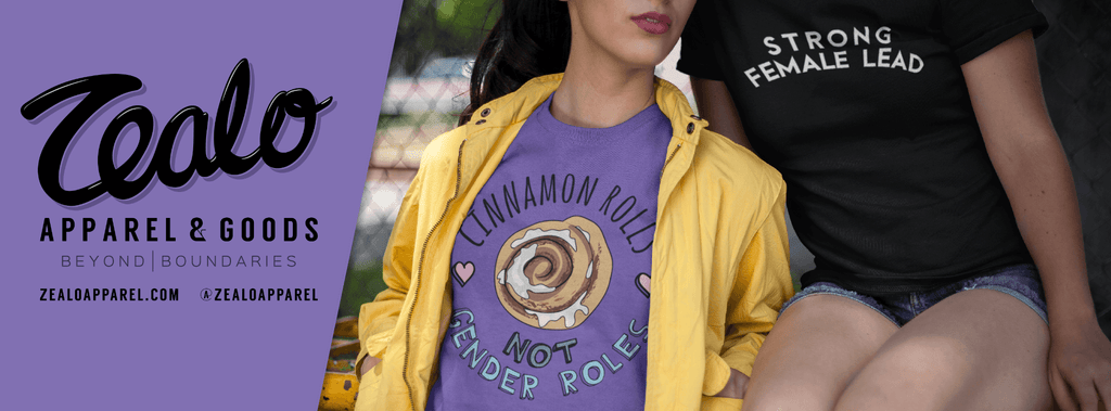 Zealo Apparel - Cinnamon Rolls Not Gender Roles T-Shirt & Strong Female Lead T-Shirt