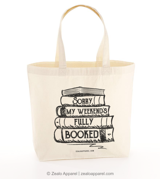 Sorry, My Weekend's Fully Booked Tote Bag