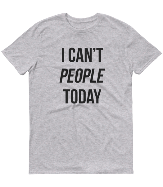 I Can't People Today Grey Marl T-Shirt - Zealo Apparel