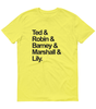 HIMYM Squad Goals T-Shirt Yellow - Zealo Apparel