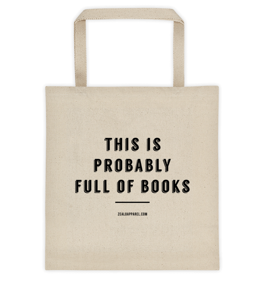 This Is Probably Full Of Books Tote Bag
