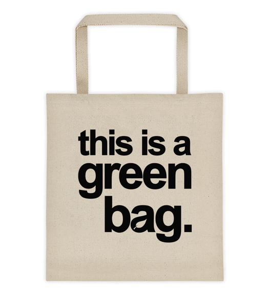 This Is A Green Bag Tote Bag - Zealo Apparel Bags