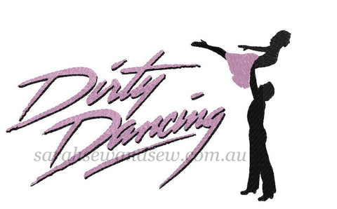 Dirty Dancing Embroidery Design - Sarah Sew and Sew