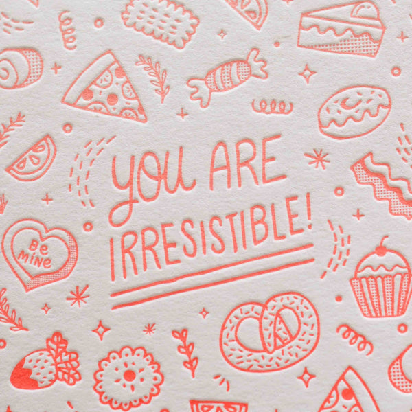 You Are Irresistible