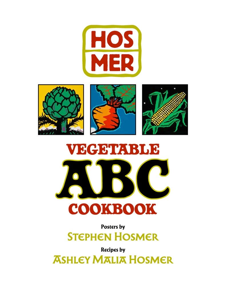 Stephen Hosmer Vegetable Cookbook