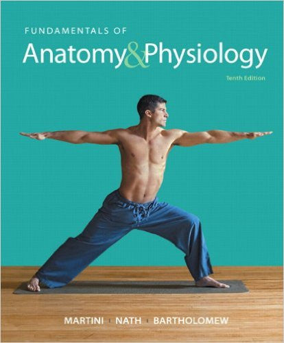9780321909077 | Fundamentals of Anatomy & Physiology (10th Edition)
