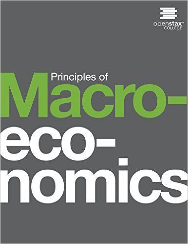 9781938168253 | Principles of Macroeconomics ~ Published by OpenStax