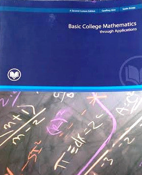 9781269138406 | BASIC COLLEGE MATHEMATICS THROUGH APPLICATIONS PACKAGE RIO SALADO COLLEGE