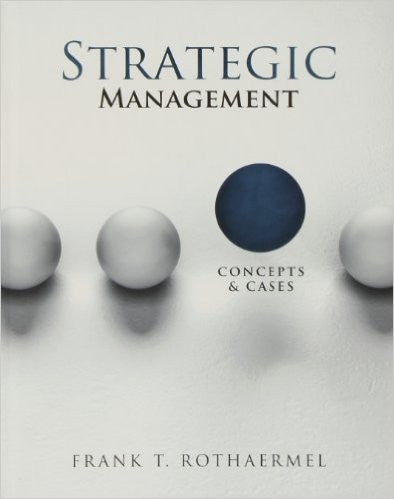 9780078112737 | Strategic Management: Concepts and Cases 1st Edition