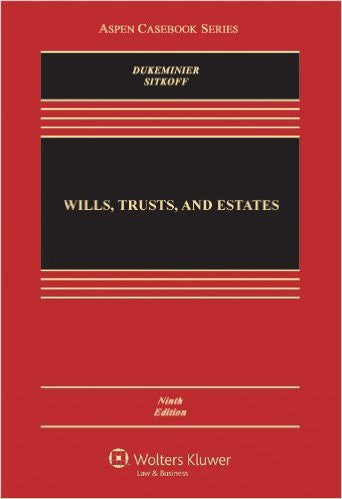 9781454824572 | Wills, Trusts, and Estates, Ninth Edition (Aspen Casebook) 9th Edition
