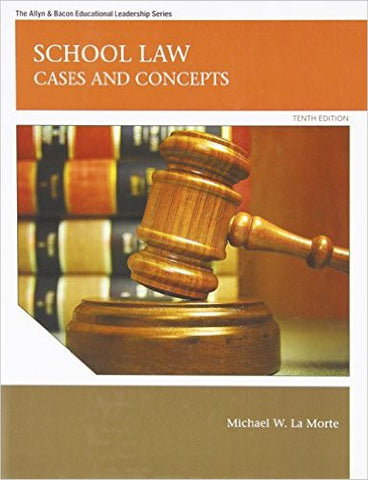 9780137072477 | School Law: Cases and Concepts (10th Edition) (Allyn & Bacon Educational Leadership)
