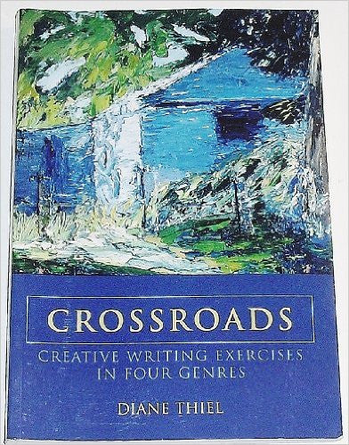 9780558130084 | CROSSROADS: CREATIVE WRITING EXERCISES IN FOUR GENRES