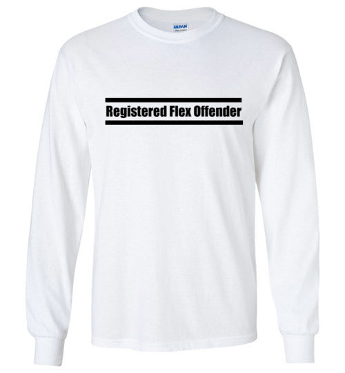 Registered Flex Offender Long Sleeve T-Shirt