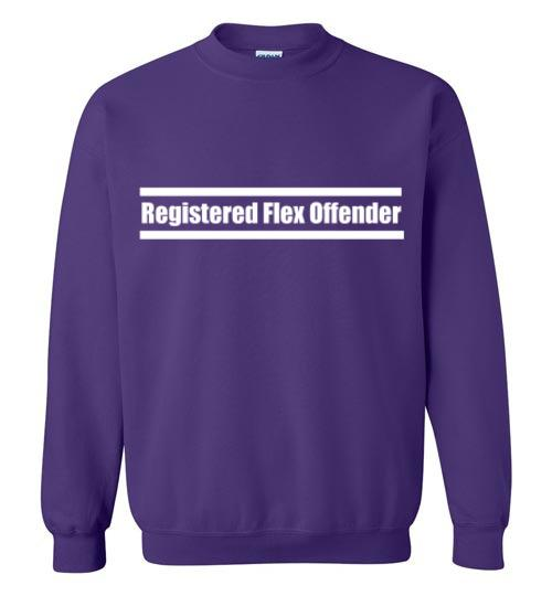 Registered Flex Offender Sweatshirt