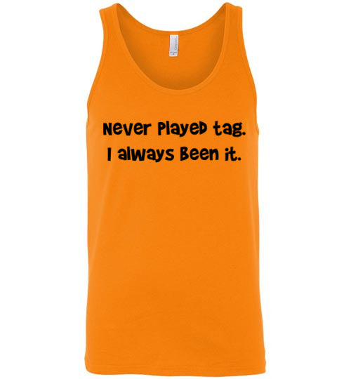 Never Played Tag Tank Top